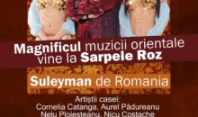 Seara orientala cu Suleyman de Romania – Gazi Demirel