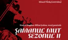 Şamanul mut, sezonul II – Episodul I: Din Rajhastan în Clejani… şi înapoi