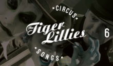 "The Tiger Lillies – ""Circus Songs"" in Control"