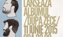 """Pistol cu Capse lanseaza noul album """"Dupa zece"""""""