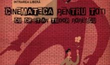 """""""Cinemateca pentru toţi"""", cu Cristian Tudor Popescu,  debutează sâmbătă la Cinemateca Eforie"""