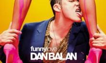 "Dan Balan lanseaza cel mai nou single si videoclip – ""Funny Love"""
