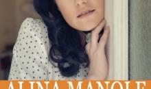 Lansare de videoclip și un concert excepție cu Alina Manole – Necântate