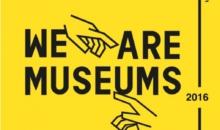 We Are Museums  – Evenimentul anual al retelei digitale europene a muzeelor –  6-8 iunie 2016