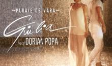 "Giulia si Dorian Popa lanseaza ""Ploaie de vara"""