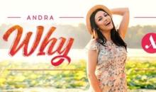 "Andra lanseaza noul single – ""Why"""
