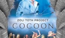 Concert de exceptie Zoli TOTH Project – #Cocoon, la Beraria H din Bucuresti