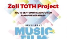 Zoli TOTH Project la Bucharest Music Film Festival