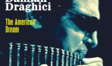 Damian Draghici lanseaza albumul de muzica jazz – 'The American Dream'