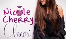 "NICOLE CHERRY lanseaza single-ul si videoclipul ""Uneori"""