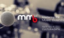 A doua editie Mastering the Music Business, conferinta dedicata muzicienilor independenti