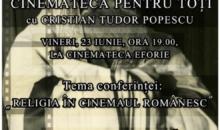 Revine Cinemateca pentru toți cu Cristian Tudor Popescu