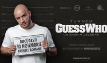 "Guess Who va lansa albumul ""Un Anonim Celebru"", printr-un concert la Arenele Romane"