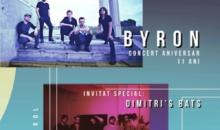 Byron. Invitat special: Dimitri's Bats la BT Live