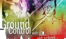 Ground Control w. Leo – old school vs. new school
