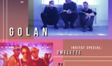 BT Live prezintă trupa GOLAN si invitați lor, Omelette