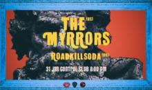 Concert The Myrrors si RoadkillSoda in club Control