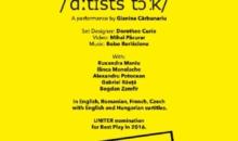 Arcub în turneu la Budapesta cu spectacolul Artists Talk