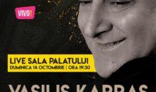 Artistul grec VASILIS KARRAS, într-un concert live de excepție la Sala Palatului