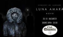 """Luna Amară – Lansare album """"N O R D"""" – Club Quantic, București"""