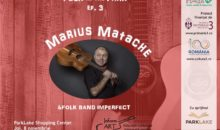 Folk in the Park (ep. 3): Marius Matache&Folk Band Imperfect
