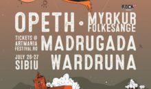 Trupele Opeth, Madrugada, Wardruna si Myrkur confirmate la ARTmania Festival 2019