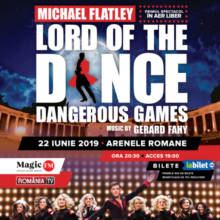 "Două categorii de bilete aproape epuizate la show-ul lui Michael Flatley ""Lord of the Dance – Dangerous Games"""