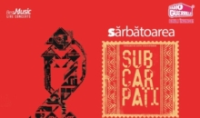 Sarbatoarea Subcarpati: Program si reguli de acces