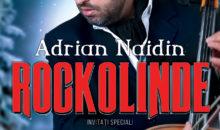ADRIAN NAIDIN prezintă, ROCKOLINDE, pe 10 decembrie, la Cinema PRO