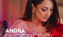 "Andra lanseaza single-ul si videoclipul ""Supereroi"""