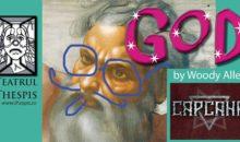 "Piesa de teatru ""God"" de Woody Allen în Club Capcana"