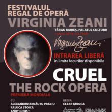 """Opera rock """"Cruel"""" are premiera mondială în cadrul Festivalului Regal de Operă """"Virginia Zeani"""""""