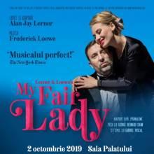 """""""My Fair Lady"""" se joacă la Sala Palatului"""