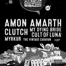 ARTmania Festival 2020 anunta primele noutati ale editiei aniversare: Amon Amarth, Clutch, Cult of Luna, My Dying Bride, Myrkur si The Vintage Caravan