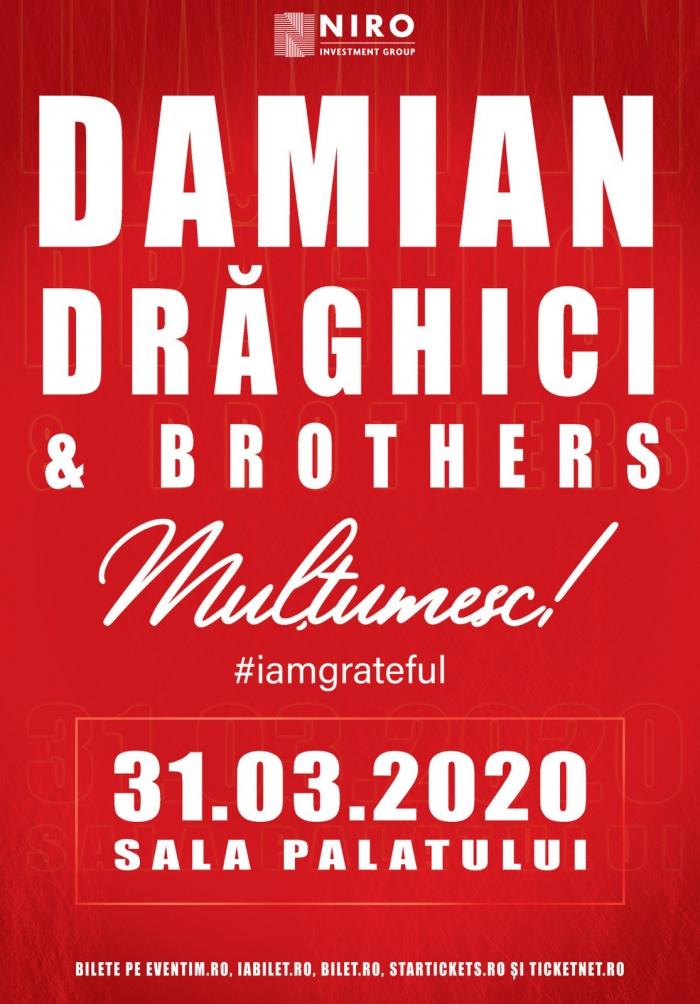 """Concert aniversar """"MULȚUMESC #iamgrateful"""" – Damian Drăghici and Brothers, la Sala Palatului"""