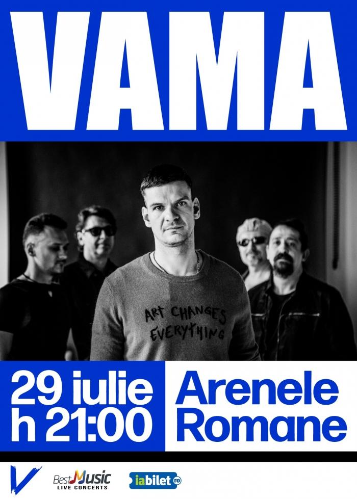 Trupa Vama susține un concert la Arenele Romane