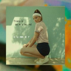 "Francis On My Mind lanseaza single-ul ""Summer"""