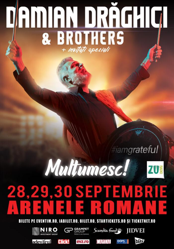 Concert Damian Drăghici & Brothers la Arenele Romane