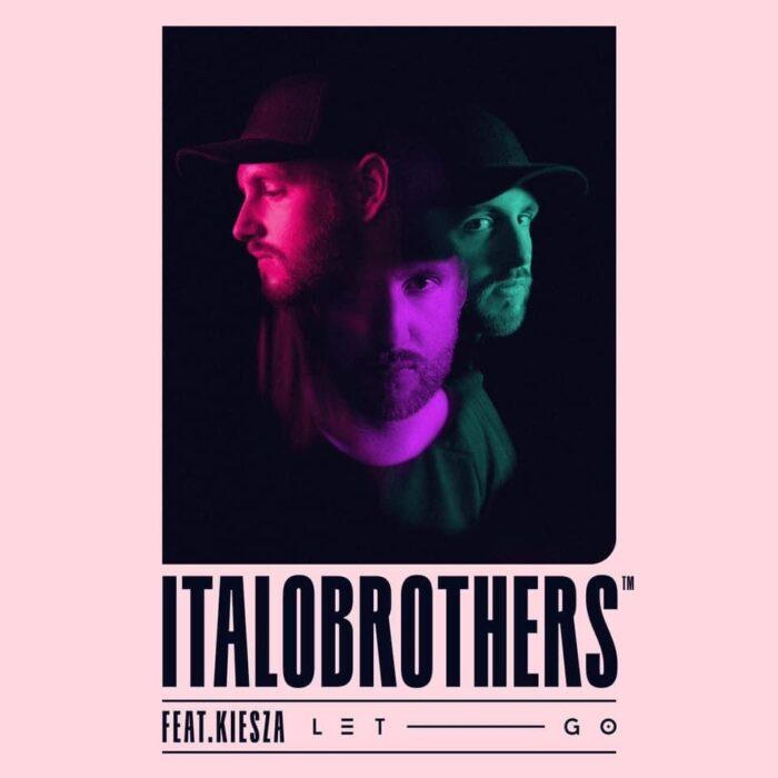 "ItaloBrothers lanseaza piesa ""Let Go"", feat. Kiesza"