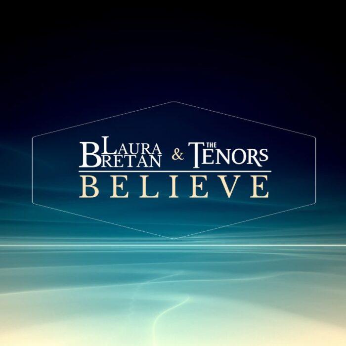 "Laura Bretan si The Tenors lanseaza single-ul ""Believe"""