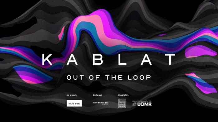 Pe 27 noiembrie KABLAT lansează primul său EP produs 100% prin intermediul vocii umane