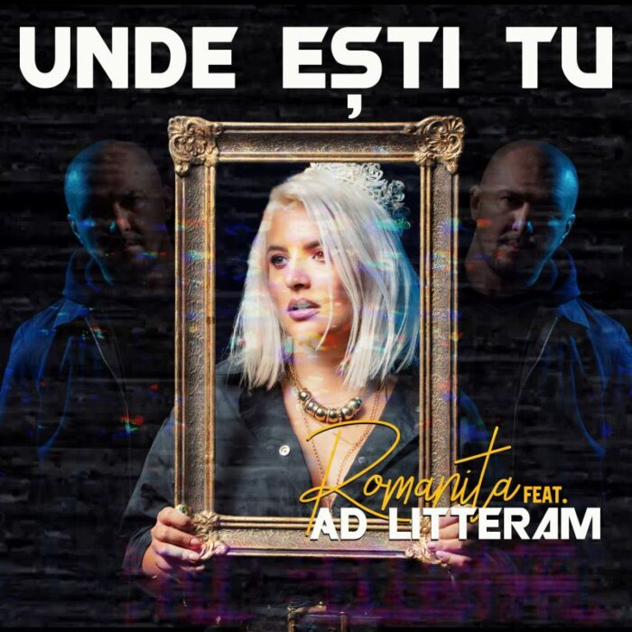"Romanita lanseaza piesa ""Unde esti tu"", feat. Ad Litteram"