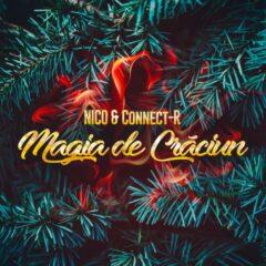 "NICO si Connect-R ne aduc ""Magia de Craciun"" in prima lor melodie impreuna"