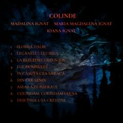 Surorile Ignat (Ioana Ignat, Maria Magdalena si Madalina) ne introduc in atmosfera de Craciun cu un album de colinde