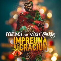 """Trupa Feelings și Nicole Cherry lansează piesa """"Împreună de Crăciun"""""""
