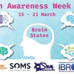 Brain Awareness Week – 15-21 martie