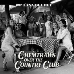"Lana Del Rey lanseaza albumul ""Chemtrails Over The Country Club"""