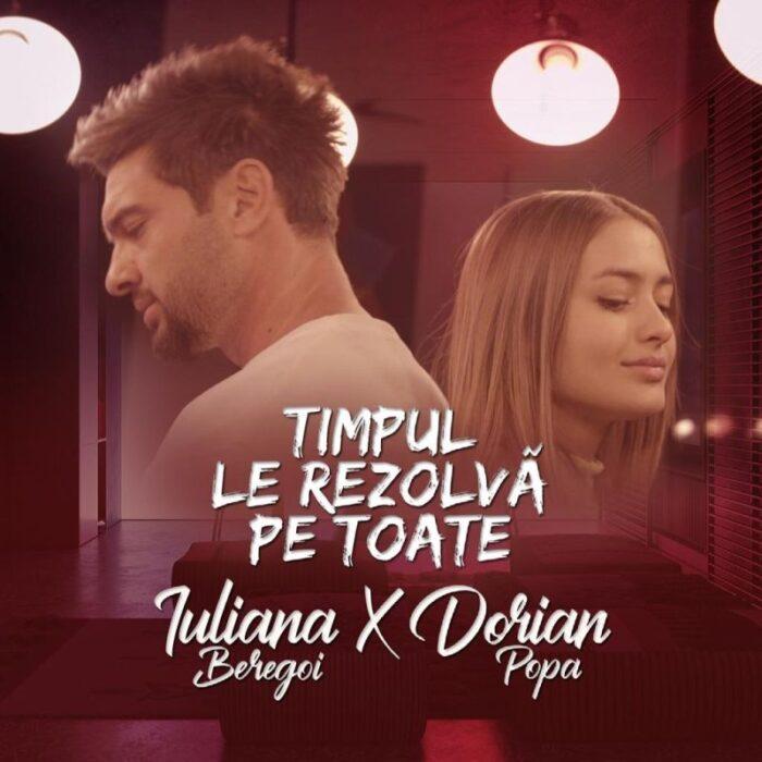 """Iuliana Beregoi și Dorian Popa lansează piesa """"Timpul le rezolvă pe toate"""""""