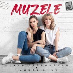 """Liviu Teodorescu & Manuel Riva lansează videoclipul noului single, """"Muzele"""""""