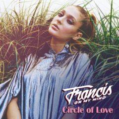 "Francis On My Mind lanseaza single-ul ""Circle of Love"""